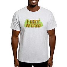 FB I Got Wood T-Shirt