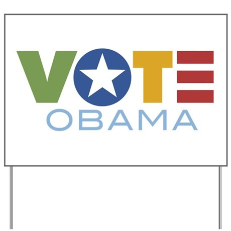 Vote Obama Yard Sign