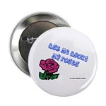 Ask Me About My Roses Button
