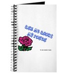Ask Me About My Roses Journal