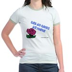 Ask Me About My Roses Jr. Ringer T-Shirt