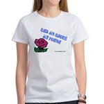 Ask Me About My Roses Women's T-Shirt