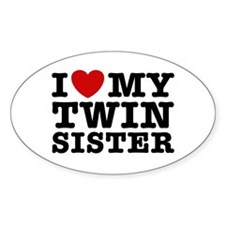 I Love My Twin Sister Oval Decal