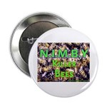 NIMBY Killer Bees Button