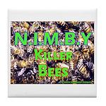 NIMBY Killer Bees Tile Coaster