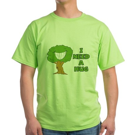 I Need A Hug Green T-Shirt