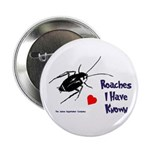 Roaches I Have Known Button