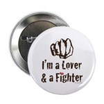 "I'm A Lover And A Fighter MMA 2.25"" Button 10"