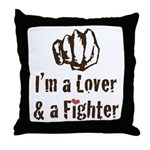 I'm A Lover And A Fighter MMA Throw Pillow