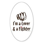 I'm A Lover And A Fighter MMA Oval Sticker (50 pk)