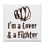 I'm A Lover And A Fighter MMA Tile Coaster