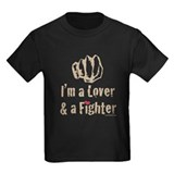 I'm A Lover And A Fighter MMA T