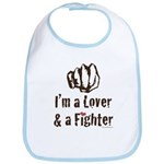 I'm A Lover And A Fighter MMA Bib