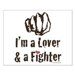I'm A Lover And A Fighter MMA Small Poster