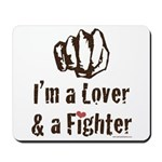 I'm A Lover And A Fighter MMA Mousepad