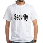 Security (Front) White T-Shirt