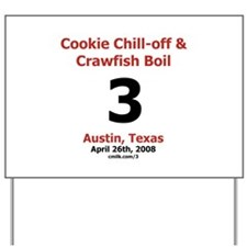 2008 Chill-off Red Black Yard Sign