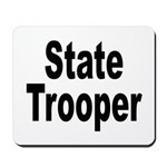State Trooper Mousepad