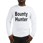 Bounty Hunter (Front) Long Sleeve T-Shirt