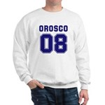Orosco 08 Sweatshirt