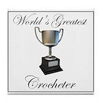 World's Best Crocheter Tile Coaster
