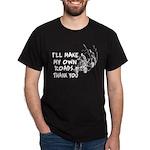 Make My Own Roads Dark T-Shirt
