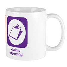 Eat Sleep Claims Adjusting Mug