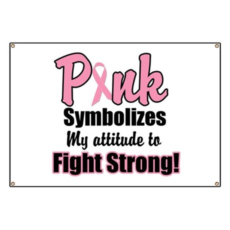 Pink Ribbon Fight Strong Banner