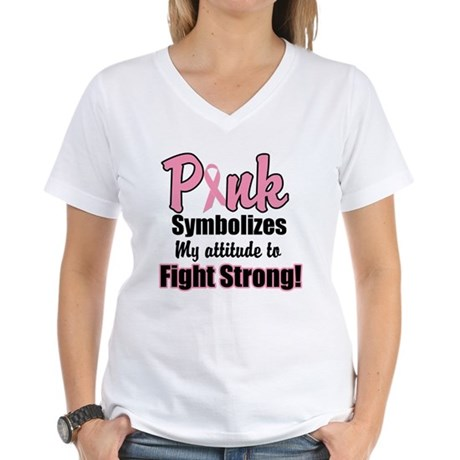 Pink Ribbon Fight Strong Women's V-Neck T-Shirt
