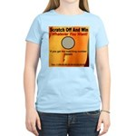 Scratch Off And Win Whatever Women's Light T-Shirt