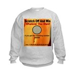 Scratch Off And Win Whatever Kids Sweatshirt