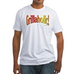 Grillaholic Fitted T-Shirt