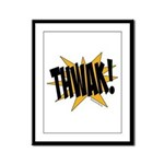 THWAK! Framed Panel Print