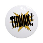 THWAK! Ornament (Round)