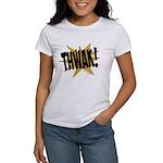 THWAK! Women's T-Shirt