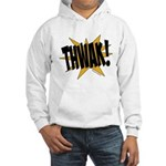 THWAK! Hooded Sweatshirt