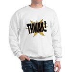 THWAK! Sweatshirt