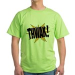 THWAK! Green T-Shirt