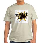 THWAK! Light T-Shirt