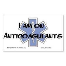 I am on Anticoagulants Decal