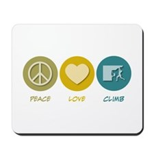 Peace Love Climb Mousepad