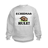 Echidnas Rule! Sweatshirt
