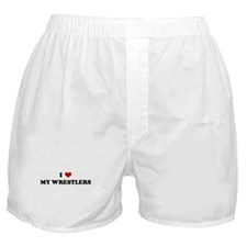 I Love MY WRESTLERS Boxer Shorts