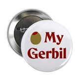 "Olive (I Love) My Gerbil 2.25"" Button (10 pack)"