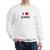 I LOVE CLONES Sweatshirt