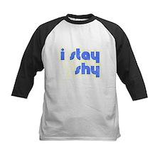 I Stay Shy Tee