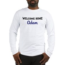 Welcome Home Adam Long Sleeve T-Shirt
