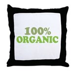 100 percent organic Throw Pillow