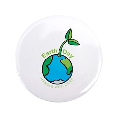 "Earth Day T-shirts 3.5"" Button"