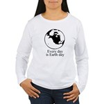 Every day is Earth Day Women's Long Sleeve T-Shirt
